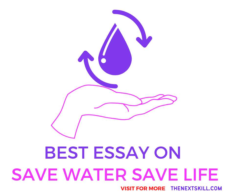 Essay on Save water save life
