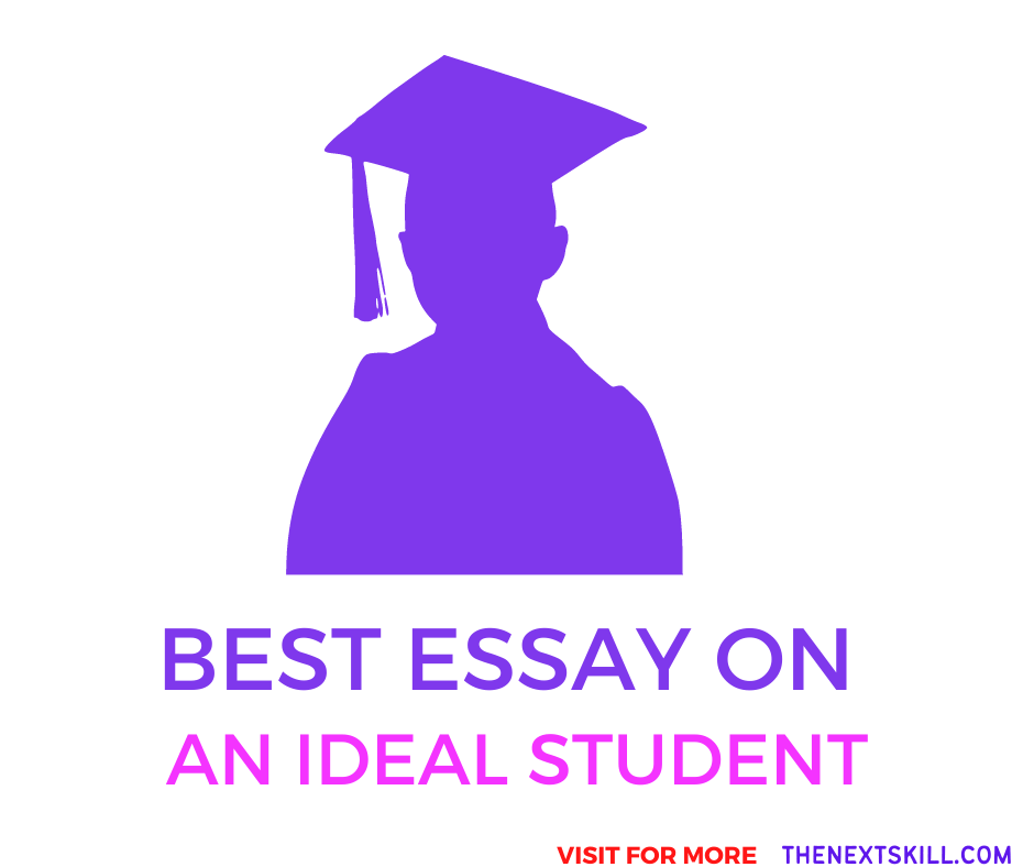 Essay on An Ideal Student