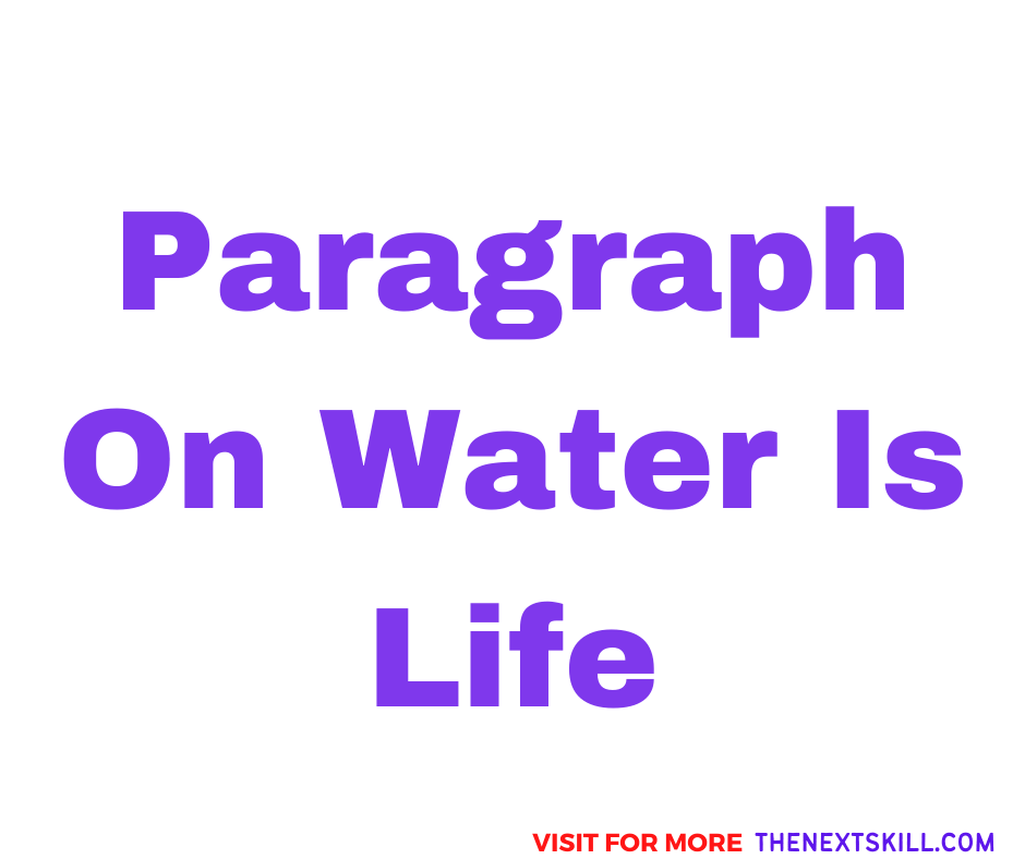 Paragraph On Water Is Life