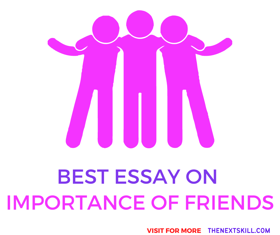 Essay On Importance Of Friends