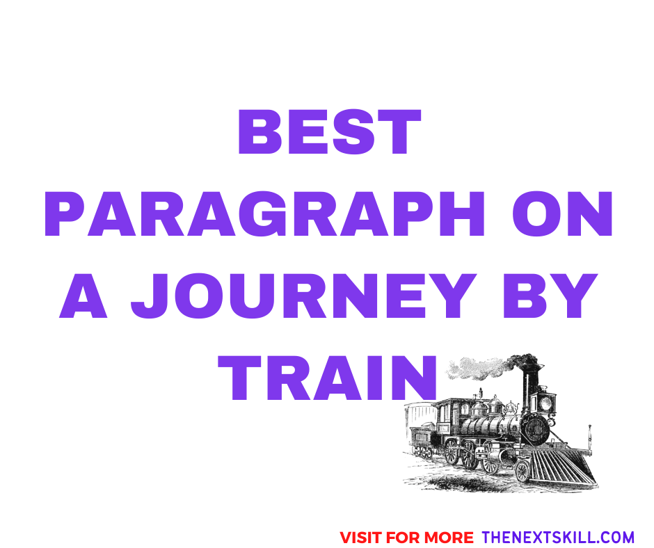 Paragraph on A Journey By Train