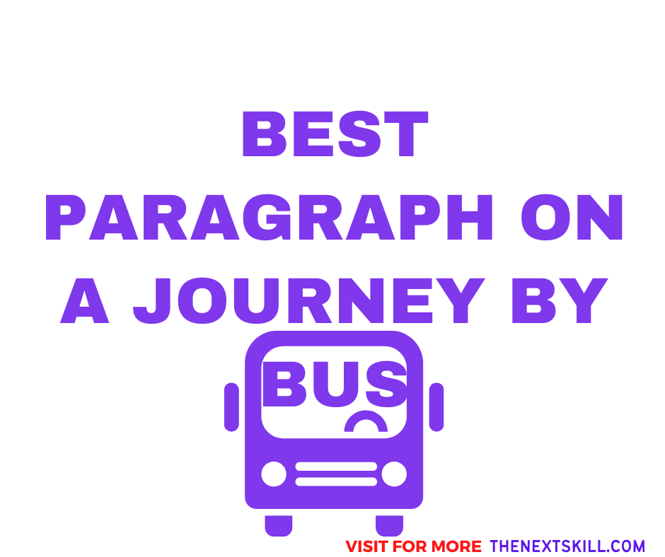 Paragraph On A Journey by Bus