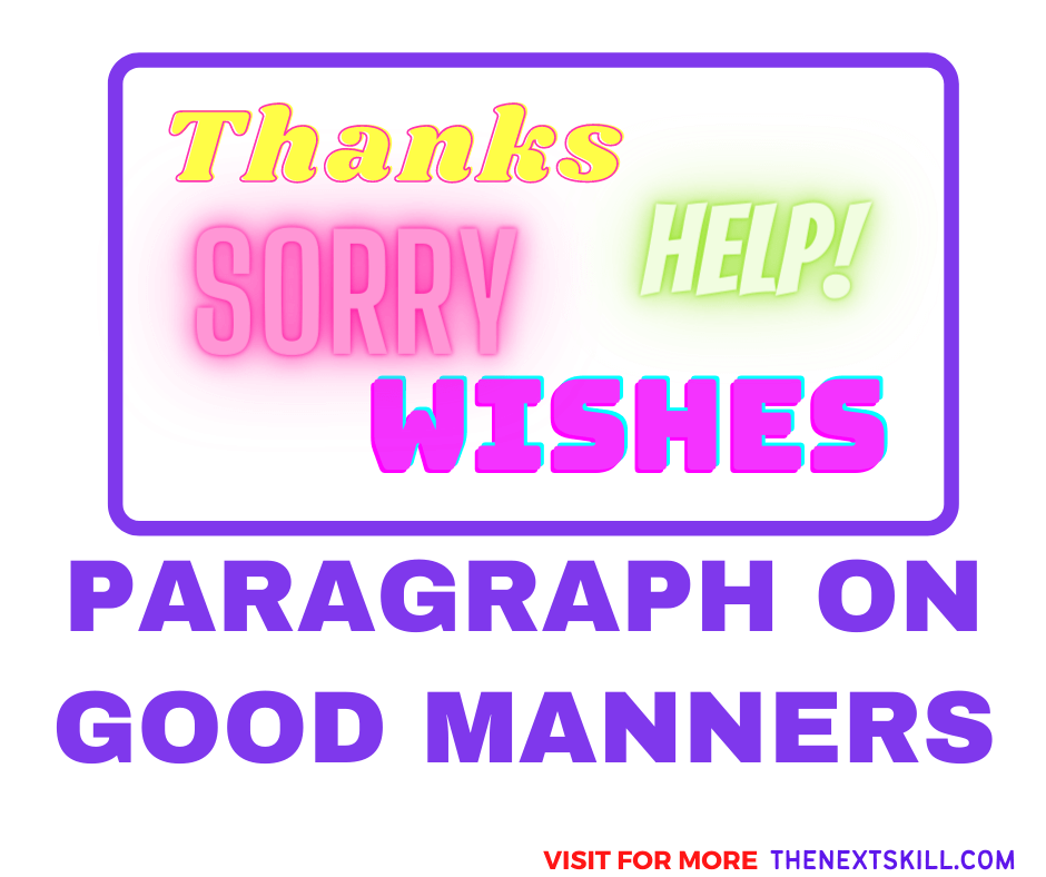 Short Paragraph On Good Manners