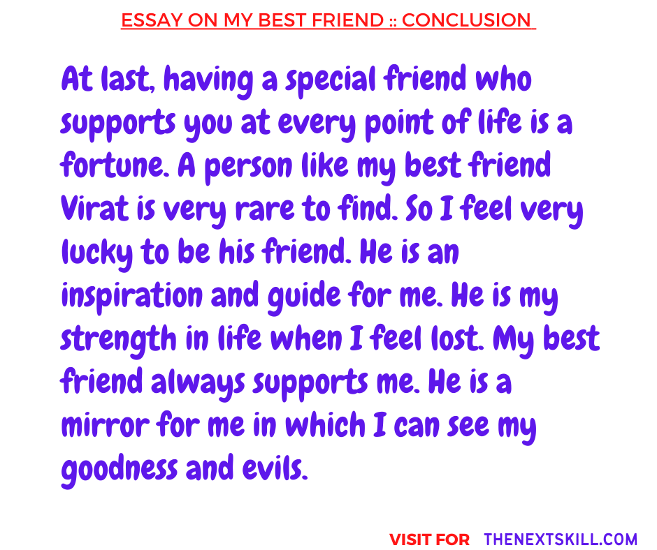 Essay On My Best Friend | Conclusion