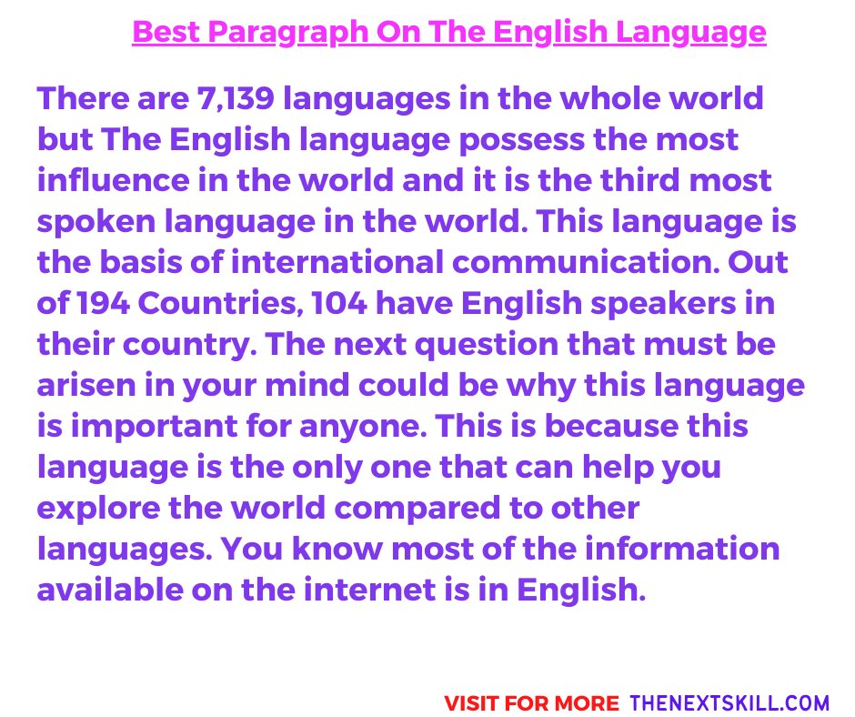 Paragraph on The English language | 100 words