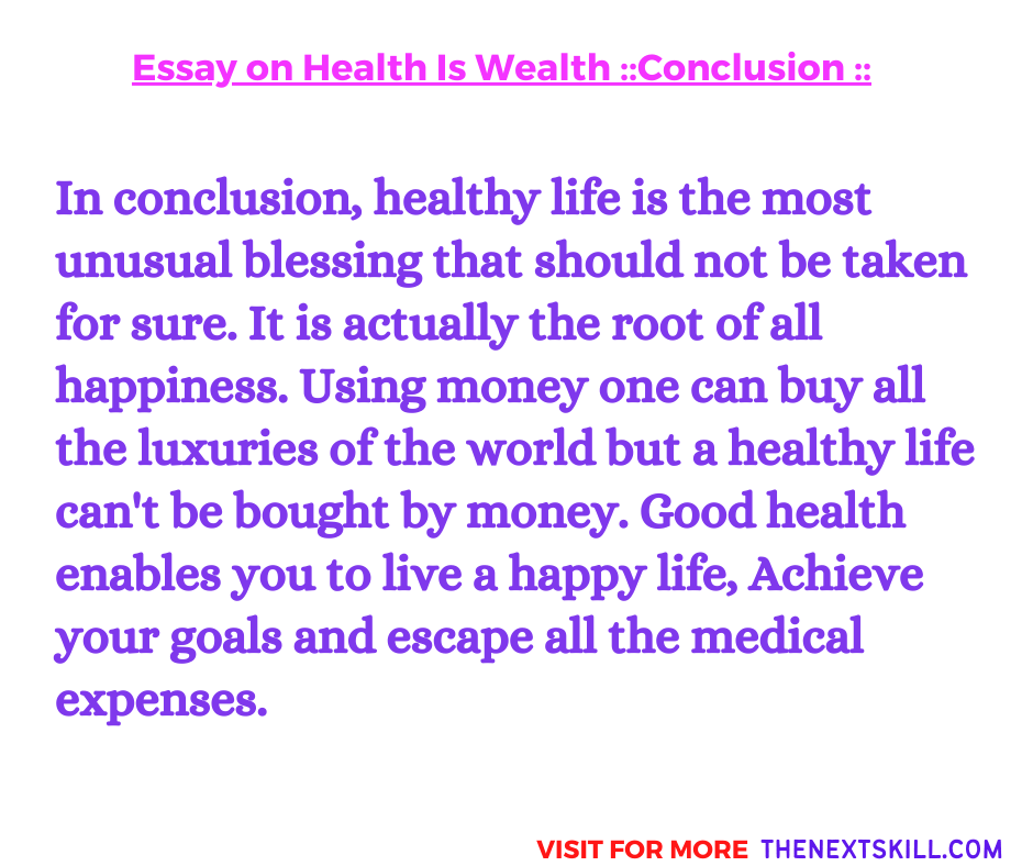 Essay On Health Is Wealth | Conclusion