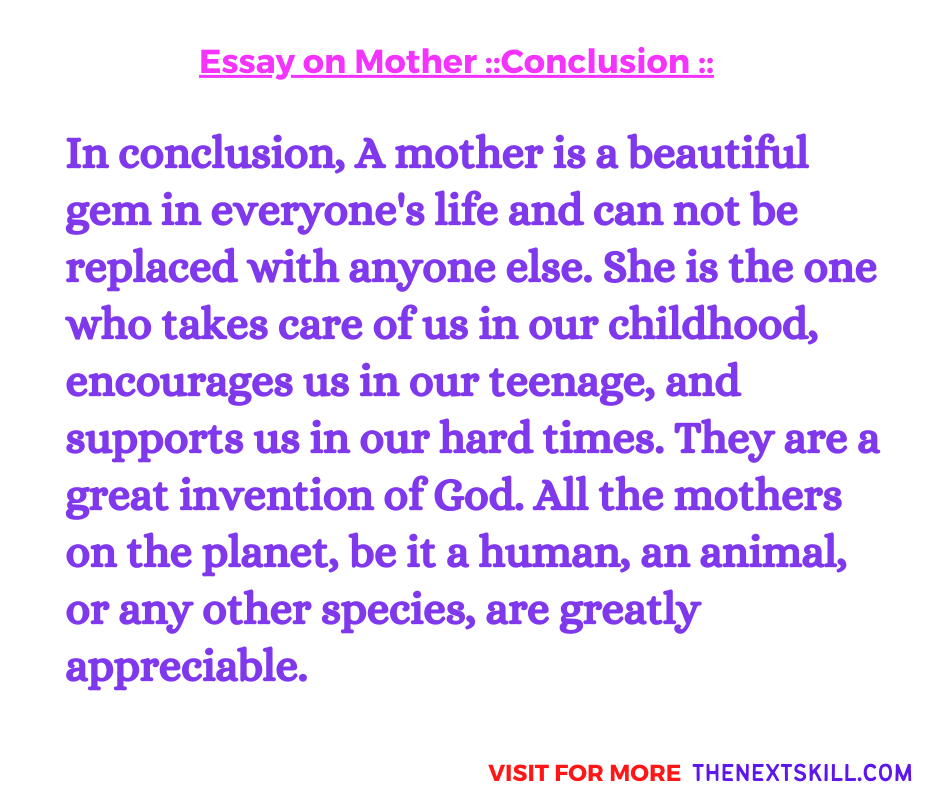 Essay on Mother | Conclusion