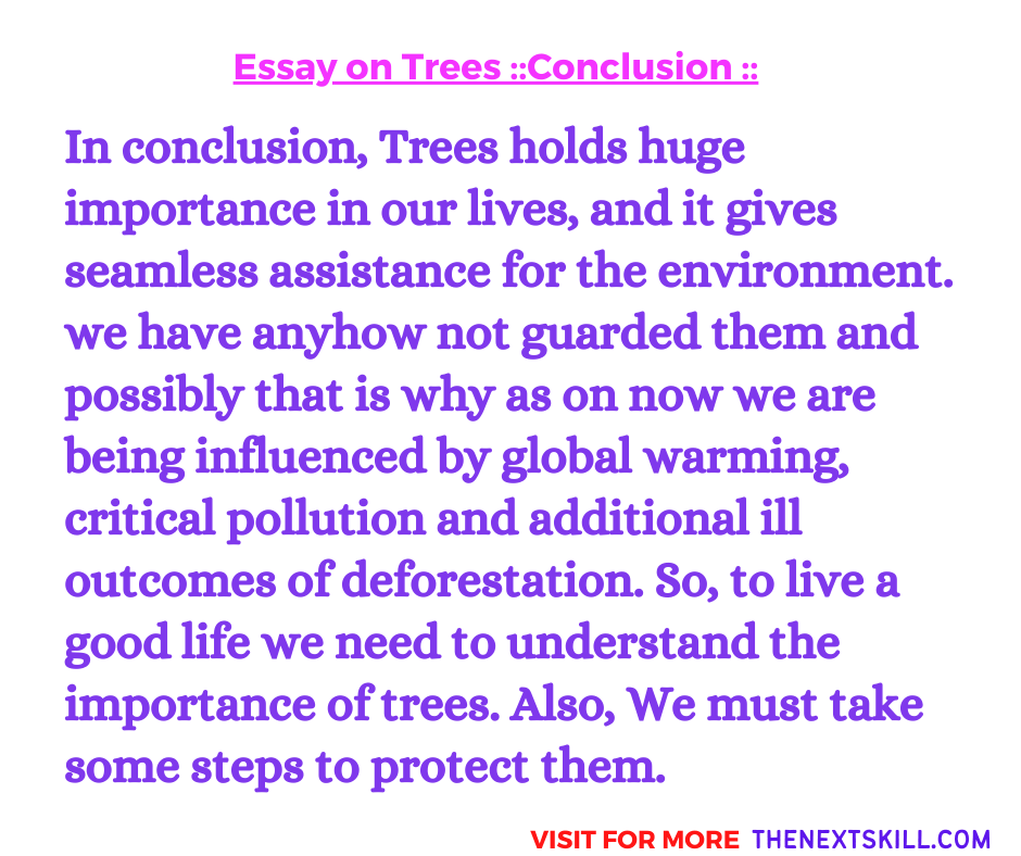 Essay on Trees | Conclusion