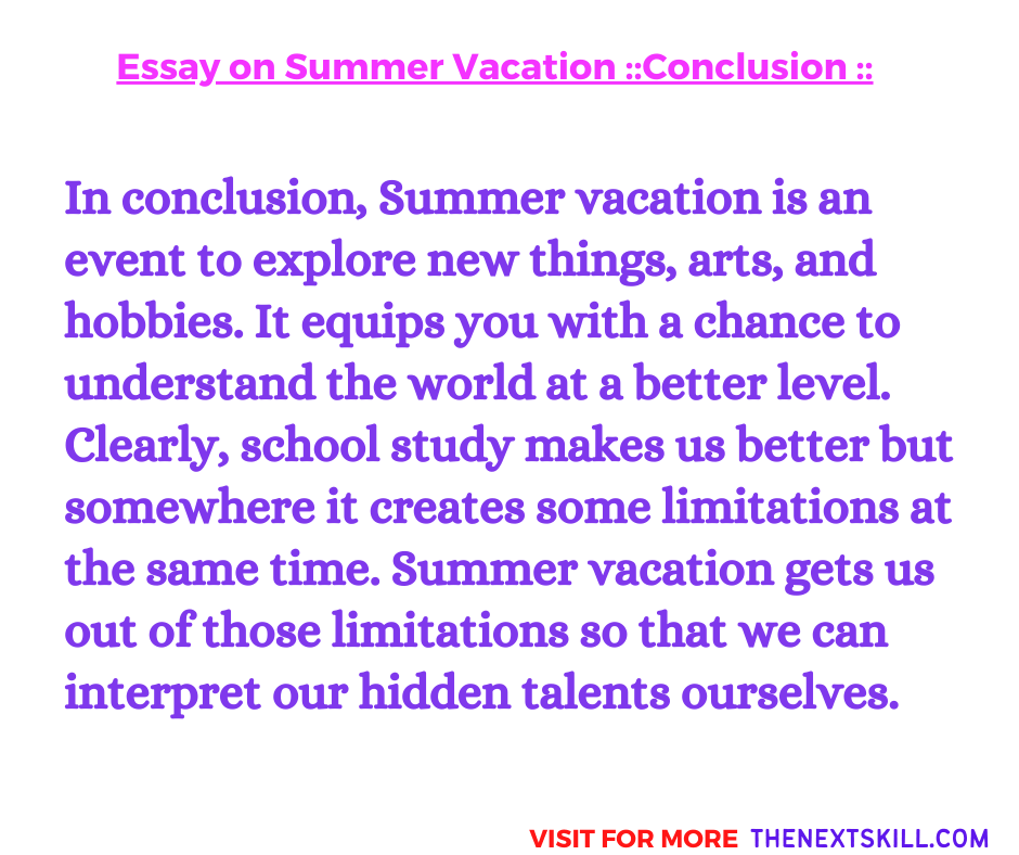 Essay on Summer Vacation | Conclusion