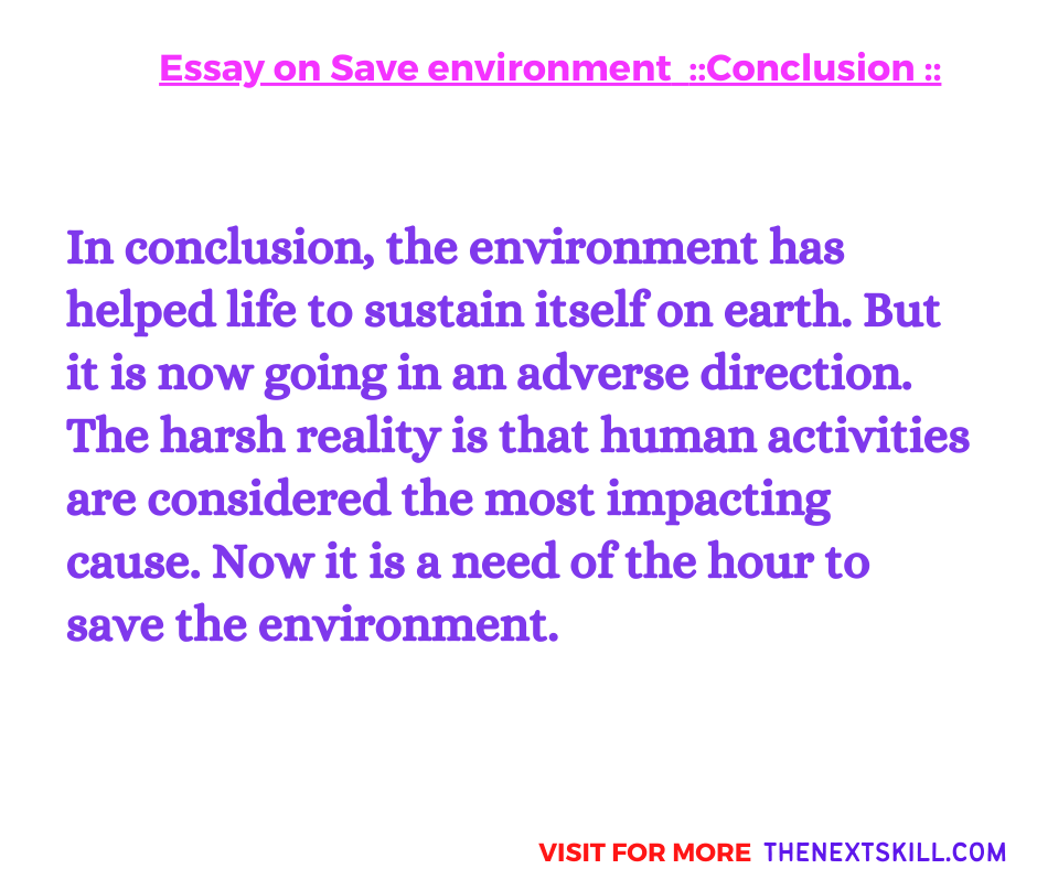 Essay on Save Environment | Conclusion