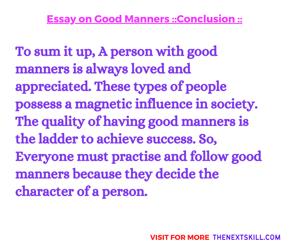 Essay on Good Manners | Conclusion