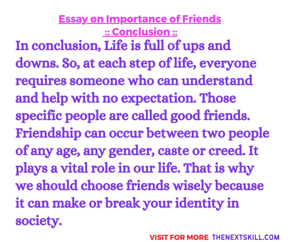 Essay On Importance Of Friends | Conclusion