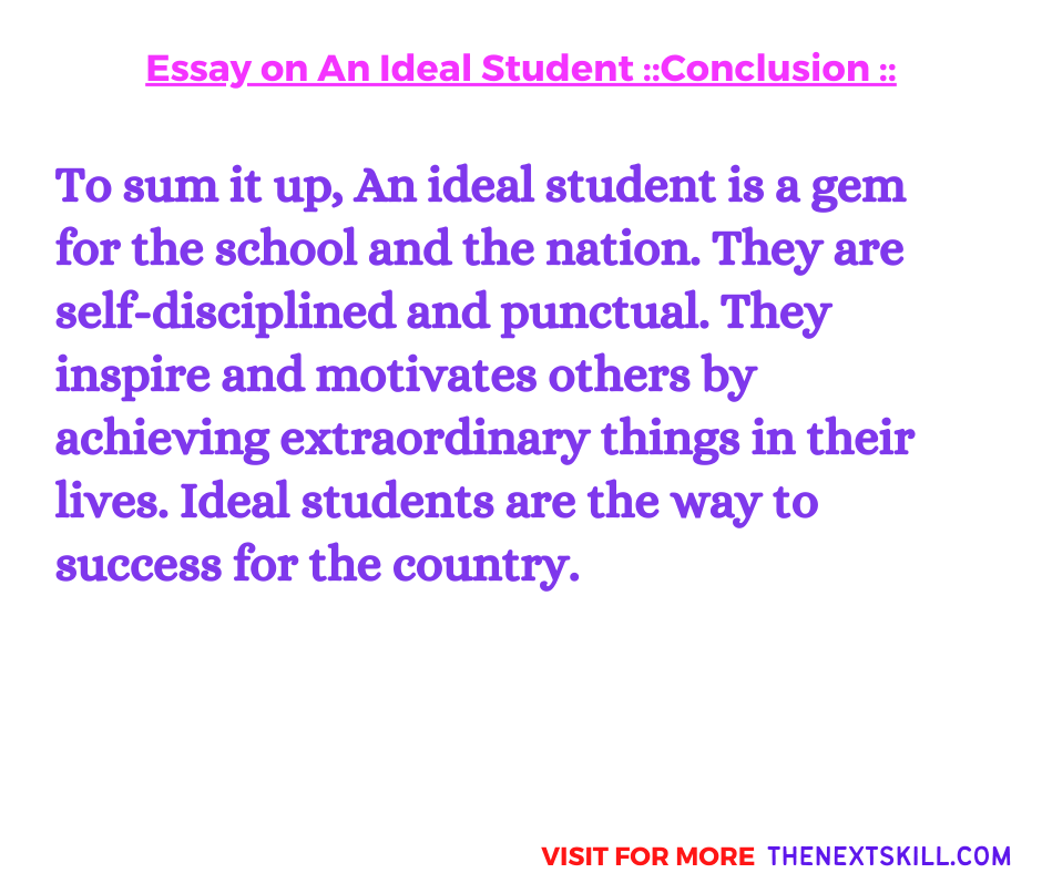 Essay on an ideal student   Conclusion