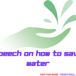 Speech On How To Save Water